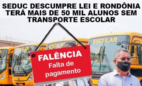 Secretário Suamy descumpre lei e ameaça emprego dos trabalhadores do transporte escolar em Rondônia